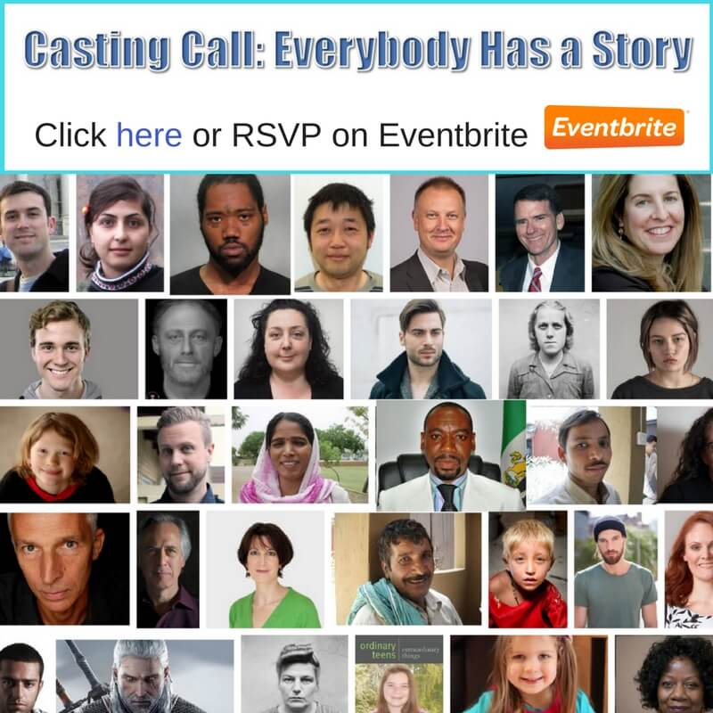 Casting Call Everybody Has a Story