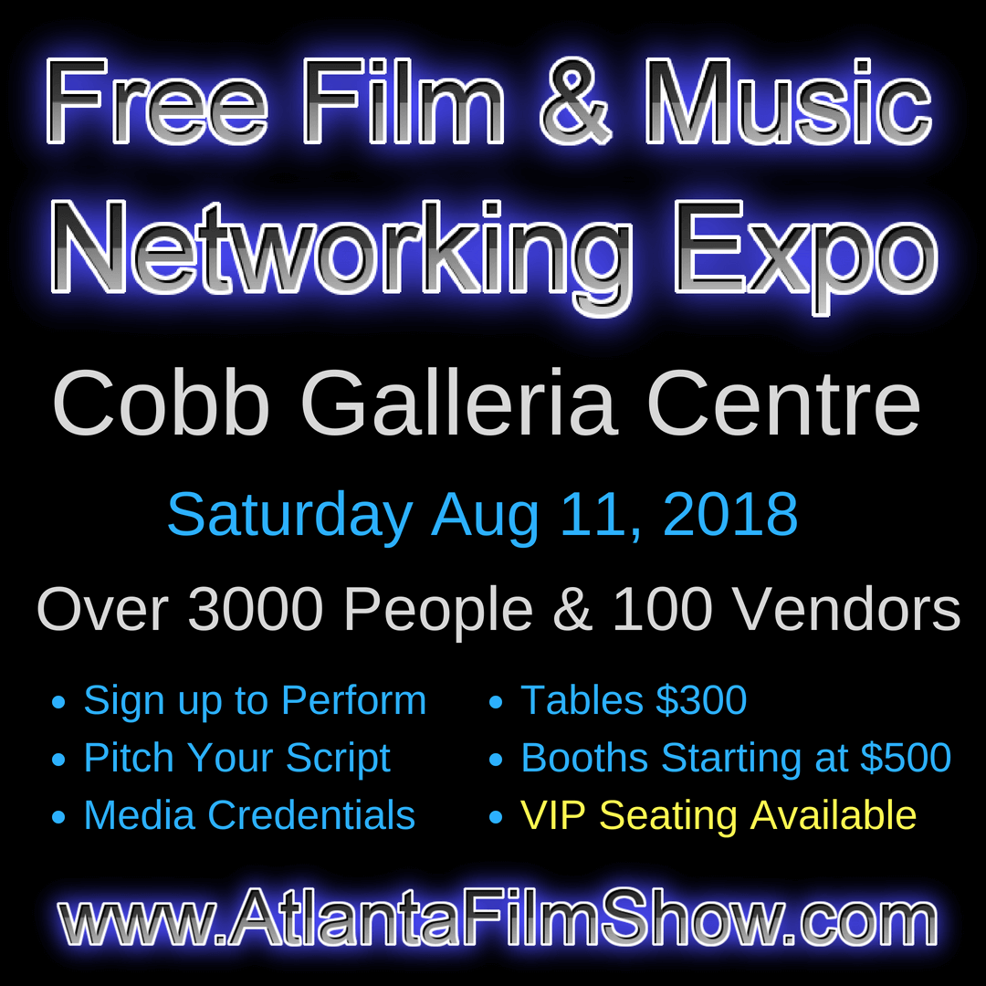 Film and Music Networking Expo at Cobb Galleria Centre